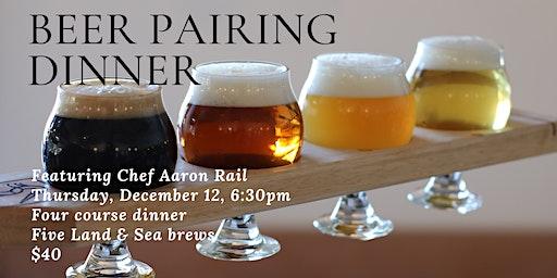 Land & Sea Brewing - Beer Pairing Dinner. December 12, 2019
