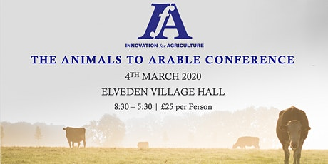 Innovation for Agriculture  - The Animals to Arable Conference tickets