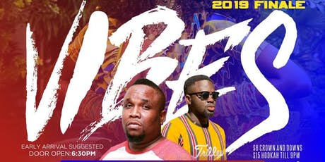 V.I.B.E.S - The Afrobeat Happy Hour : 2019 Finale tickets