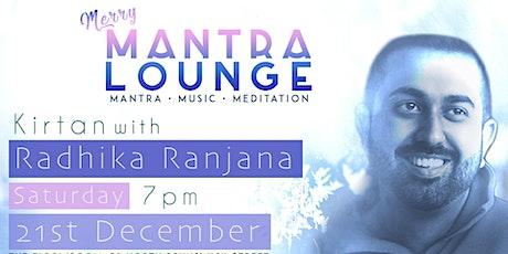 Mantra Lounge - Mantra • Music • Meditation w/ Radhika Ranjana tickets
