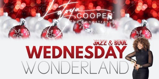 "LaToya ""The Songstress"" Cooper Jazz & Soul Winter Wonderland Show"
