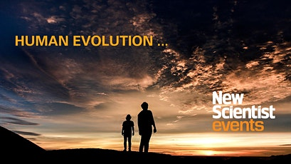 Instant Expert: Human Evolution tickets