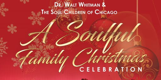 Soul Children of Chicago: A Soulful Family Christmas Celebration