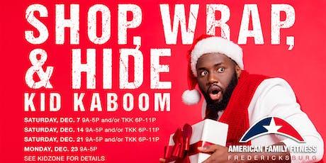 Shop, Wrap & Hide Kid Kaboom tickets