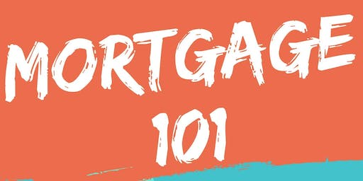 Mortgage 101 with Adam