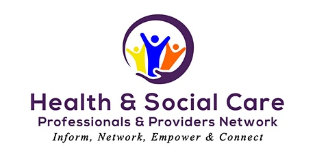Health & Social Care Professionals & Providers Networking Event  tickets
