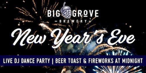 New Year's Eve Party & Fireworks at Big Grove
