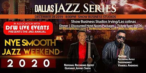 NYE Smooth Jazz Dallas 1 2-28-19.Jeffrey Smith, Vandell Andrew & Friends