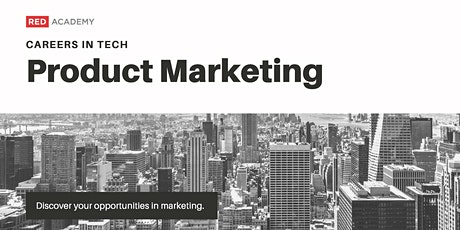 Careers In Tech: Product Marketing tickets