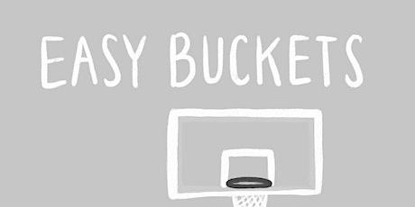 Easy Buckets tickets