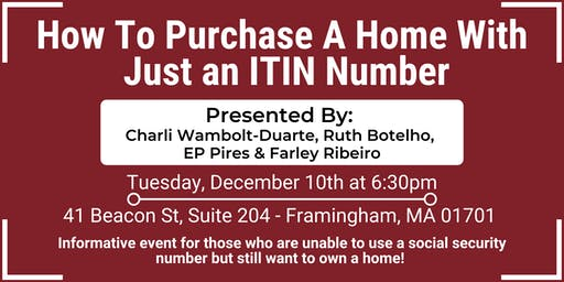 How To Purchase A Home With Just an ITIN Number!