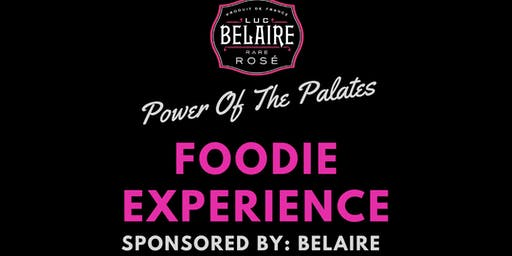 Power of The Palates: Food Experience (Sponsored by Belaire)