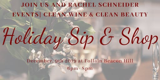 Holiday Sip and Shop|Clean Beauty and Clean Wine