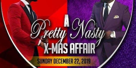 A Pretty Nasty Xmas Affair tickets