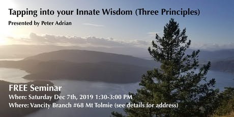 Tapping into your Innate Wisdom (Three Principles) tickets