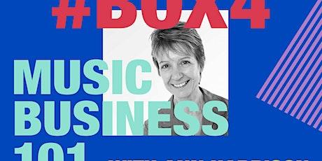 #BOX4 Ann Harrison: Music Business 101 tickets