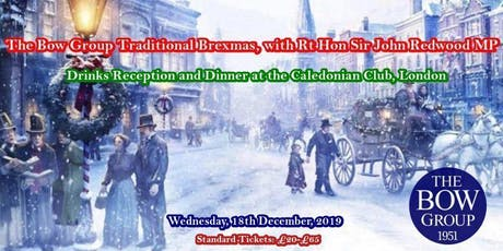 The Bow Group Traditional Brexmas, with The Rt Hon Sir John Redwood MP tickets