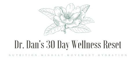 Dr. Dan's 30 Day Wellness Reset tickets
