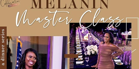 Melanin Masterclass tickets