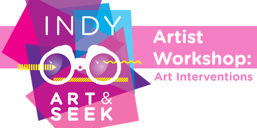 Indy Art & Seek Artist Workshop - Session 4