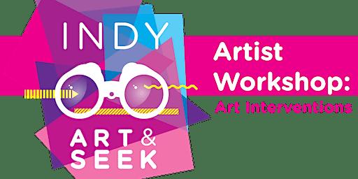 Indy Art & Seek Artist Workshop - Session 2