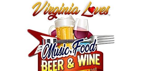 Virginia Loves Music, Food, Beer & Wine Festival tickets