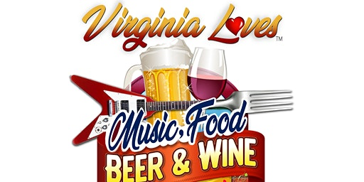 Virginia Loves Music, Food, Beer & Wine Festival
