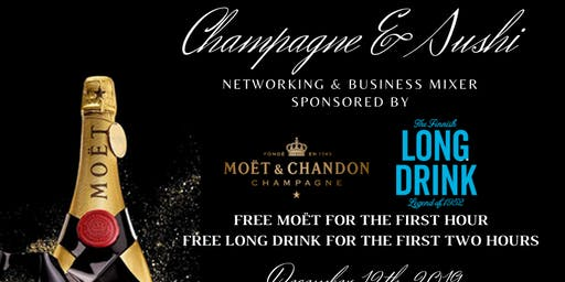 Champagne & Sushi: Sponsored by Moet & Long Drink
