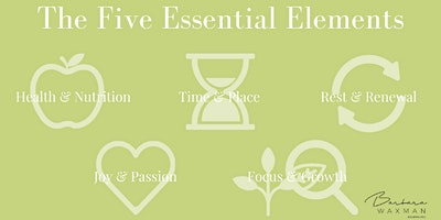 The Five Essential Elements: Transform Your Energy, Impact &  Life