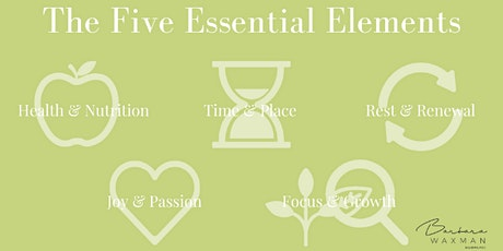 The Five Essential Elements: Transform Your Energy, Impact &  Life tickets