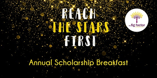 The Fig Factor Foundation Annual Scholarship Breakfast