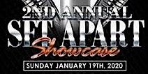 The 2nd Annual Set Apart Showcase