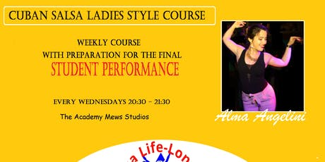 Cuban Salsa Ladies Style Course with Final Performance tickets