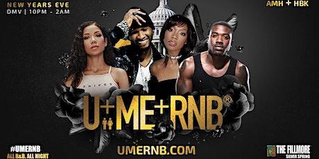 U+ME+RNB: NYE in the DMV tickets