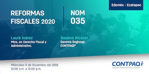 Reformas Fiscales 2020 y NOM035