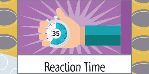IHMC Science Saturday - Reaction Time, 11 am - grades 5 and 6 ONLY