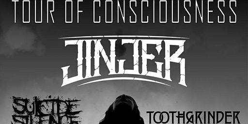 JINJER Tour of Consciousness  w/ Suicide Silence & Toothgrinder