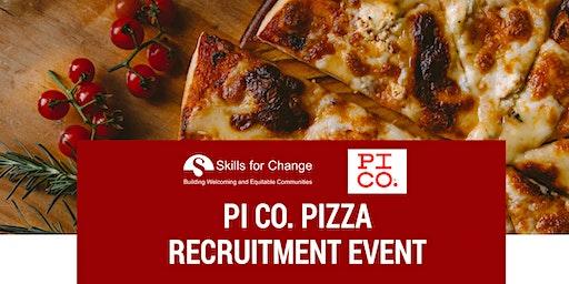 Pi CO. Pizza Recruitment Event