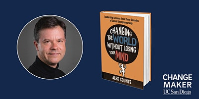 Changing the World Without Losing Your Mind: A Changemaker Week Event