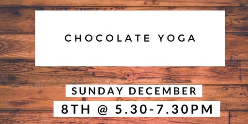 Chocolate Yoga (Cacao & Yin)