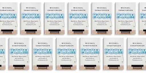 Boom: An Art-World Evening with Michael Shnayerson