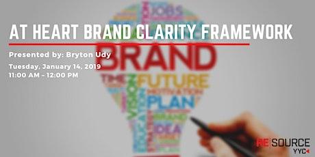 At Heart Brand Clarity Framework tickets