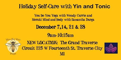 Holiday Self-Care with Yin and Tonic on 12/14