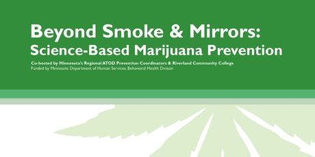Beyond Smoke and Mirrors: Science-Based Marijuana Prevention tickets