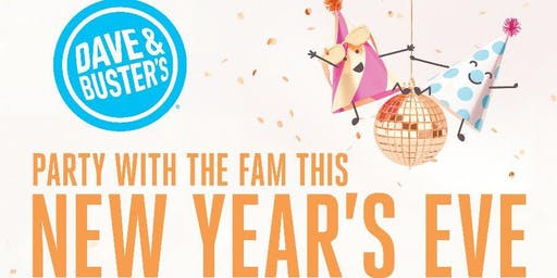Family New Year's Eve 2020 - Dave & Buster's Syracuse 5:00PM