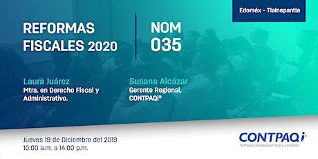 Reformas Fiscales 2020 y NOM035 entradas