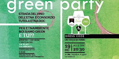 Green Party, Noi siamo green e Tu? biglietti