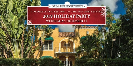 Dade Heritage Trust Holiday Party