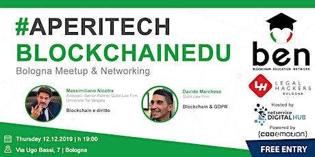BOLOGNA - Meetup #AperiTech di Blockchain Education Network Italia tickets