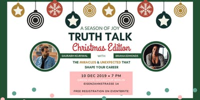 Truth Talk #4 Christmas Edition: The Miracles & Unexpected That Shape Your Career